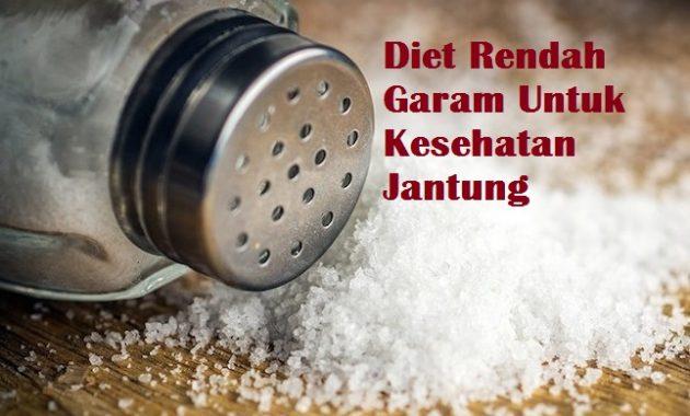 Diet Rendah Garam Untuk Kesehatan Jantung