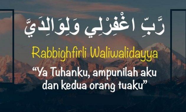 Rabbighfirli waliwalidayya arab artinya