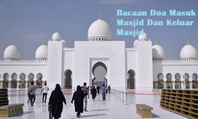 Bacaan Doa Masuk Masjid Dan Keluar Masjid Lengkap dengan Artinya